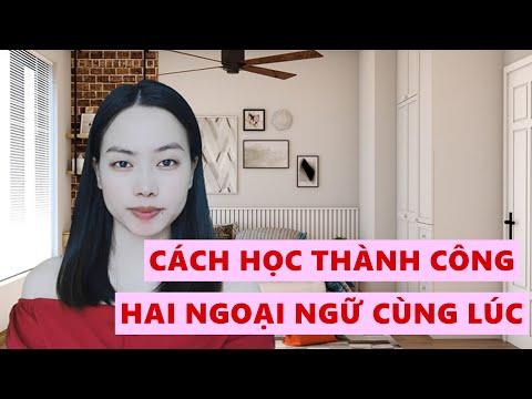 Cách học thành công 2 ngoại ngữ cùng một lúc