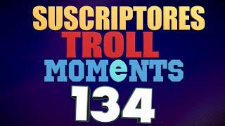 SEMANA 134 | SUSCRIPTORES TROLL MOMENTS (League of Legends) STM 134