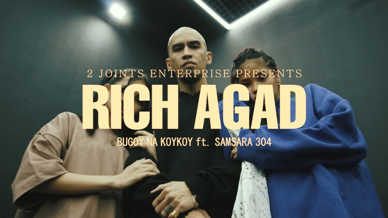 Download Bugoy na Koykoy - Rich Agad feat. Samsara 304 (Official Music Video)