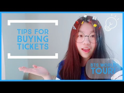 Tips for Buying BTS Concert Tickets!
