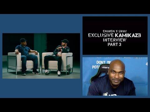 Eminem x Sway -The Kamikaze Interview Part 3 - REACTION