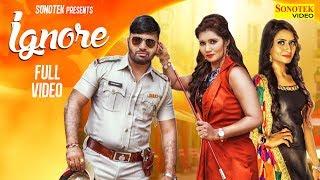 Ruchika Jangid : Ignore | Neetu Verma , Naveen Naru | New Haryanvi Songs Haryanavi 2019 Dj