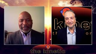 The Kinetic TV: w/ Guest Pastor Danny Dickerson