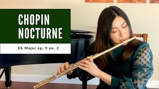 Chopin Nocturne op. 9 no. 2 in E flat Major for Flute