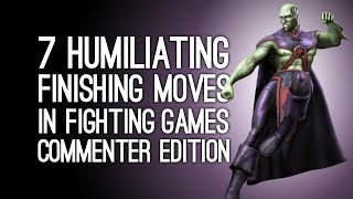 The 7 Most Humiliating Finishing Moves in Fighting Games (Commenter Edition)