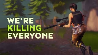 We're killing everyone! (Fortnite Battle Royale)