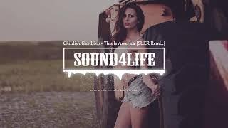 Childish Gambino - This is America (SUER Remix)