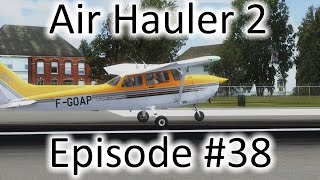 FSX   Air Hauler 2 Ep. #38 - Commodities & Back to Cargo   C-172