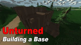 Unturned: How To Build Your First Base / House