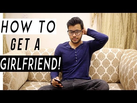 How To Get A Girlfriend!! (Comedy Skit)