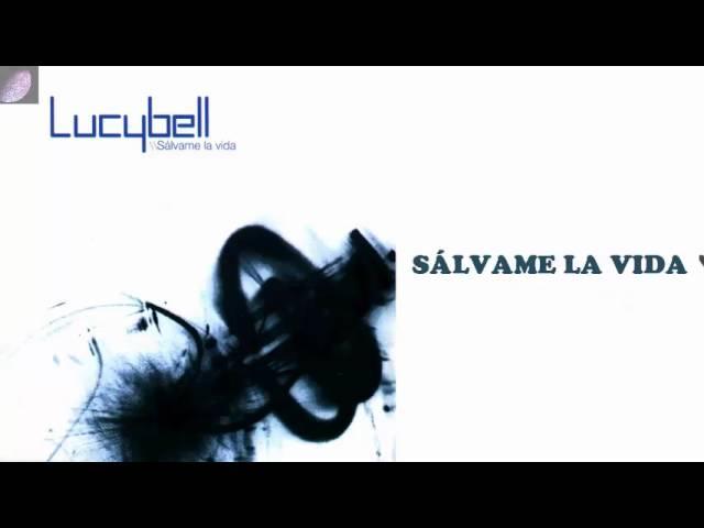 lucybell-salvame-la-vida-letra-lyrics-nosecuanto