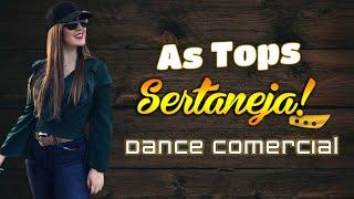 SET MIX | As Tops Sertanejas | Dance Comercial | Sertanejo Remix 2020