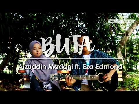 Buta - Caliph Buskers ft Faizal Tahir (Cover) | Aizuddin Madani ft Eza Edmond