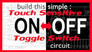 Touch Sensitive Toggle Switch circuit