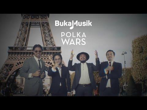 Polka Wars | BukaMusik