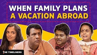 When Family Plans A Vacation Abroad | The Timeliners thumbnail