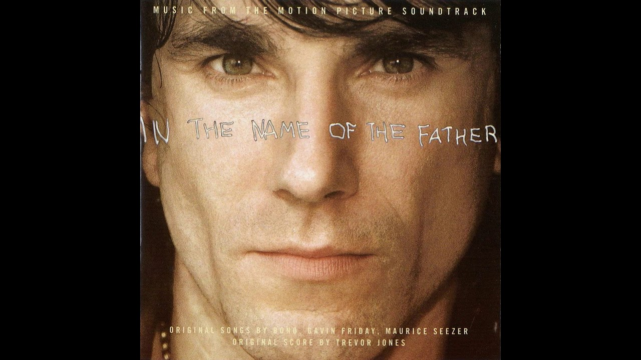 In The Name Of The Father (1994) - Music From The Motion Picture Soundtrack