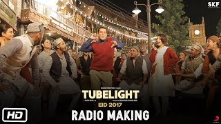 tubelight radio making salman khan kabir khan