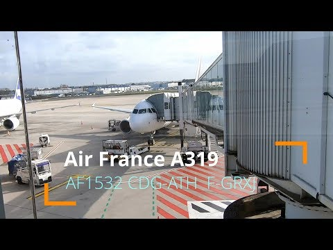 FLIGHT REPORT   AIR FRANCE Airbus A319 - AF1532   Economy   Paris CDG To Athens ATH