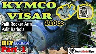 Kymco Visar 110cc   Palit Rocker Arm   Palit Valve Seal   Diy Project sa Motor
