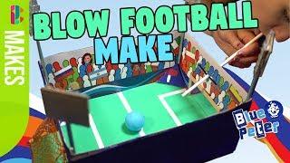 Make a blow football stadium | Blue Peter