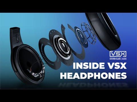 Inside VSX Headphones | Steven Slate Audio