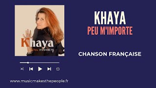 """KHAYA - Album """"Peu m"""