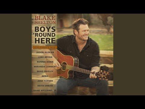 Boys 'Round Here (Celebrity Mix) (feat. Jason Aldean, Luke Bryan, Ronnie Dunn, Miranda Lambert,...