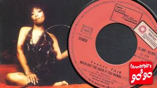 YVONNE FAIR - WALK OUT THE DOOR IF YOU WANNA