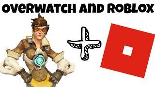 Roblox + Overwatch!!! Primera vez
