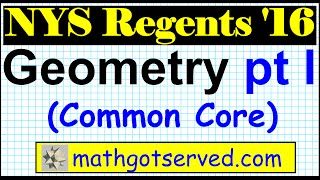 NYS geometry common core regents jan 2016 part 1 1 to 5 solutions answers step by step