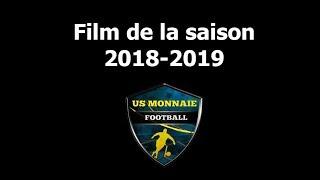 Film de la saison 2018/2019 - Us Monnaie Football