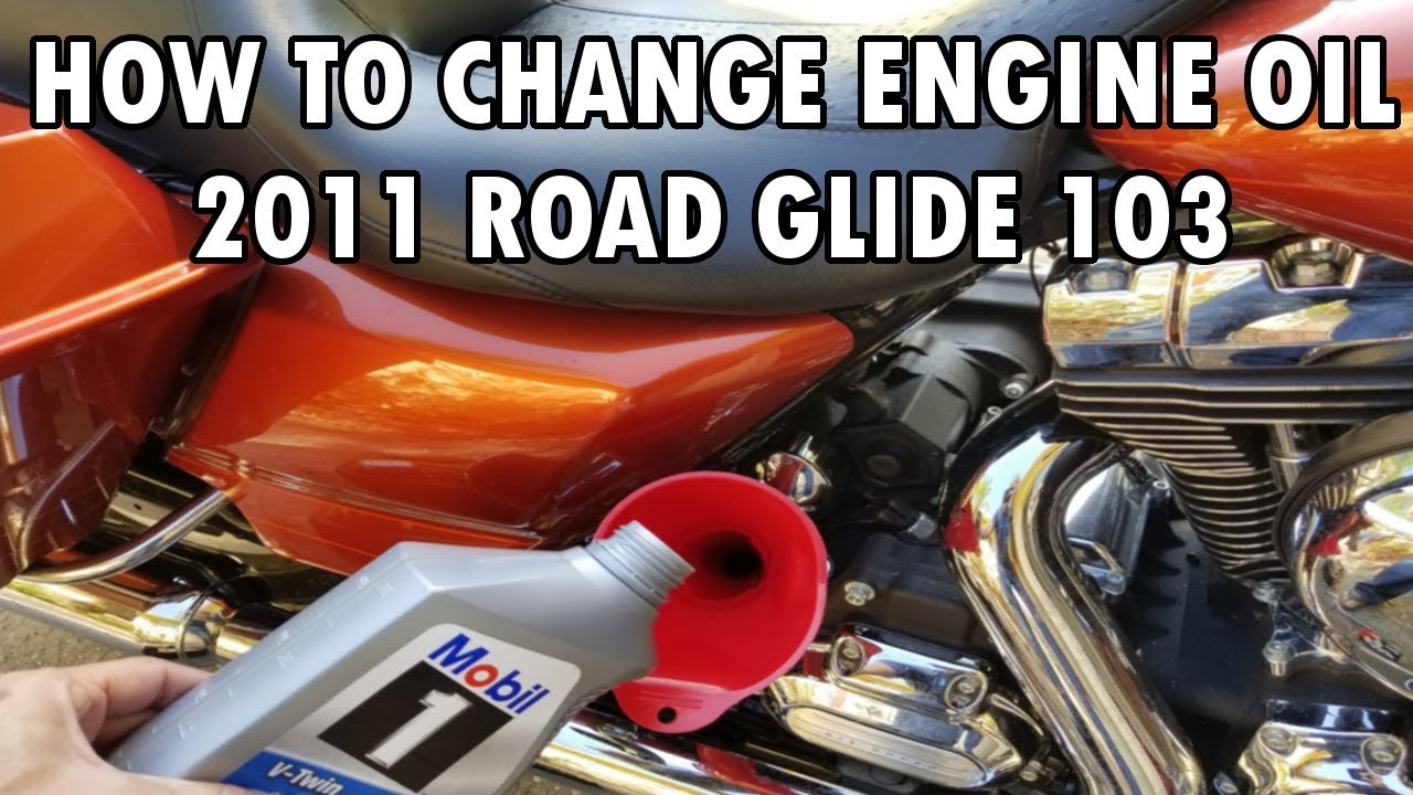 How To Change The Engine Oil On A 2011 Harley Road Glide