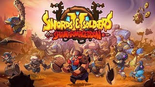 Swords and Soldiers 2 Shawarmageddon - Gameplay First 3 Levels ( PC PS4 Nintendo Switch )
