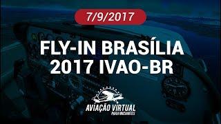 FLY-IN BRASÍLIA 2017 IVAO-BR