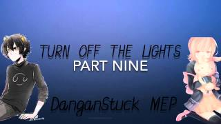 DanganStuck MEP - Turn Off The Lights - [CLOSED!] [CONTEST WINNER NUMBER TWO]