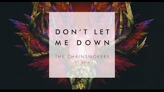 [Vietsub + Lyrics] Don't Let Me Down - The Chainsmokers ft. Daya