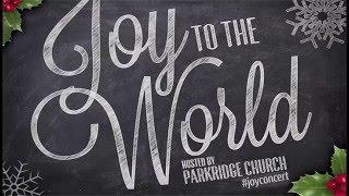 Joy To The World #JoyConcert FULL CHRISTMAS CONCERT