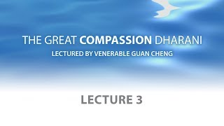 [English] The Great Compassion Dharani - Lecture 3