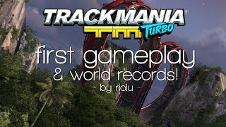 TrackMania Turbo | First Gameplay & World Records!