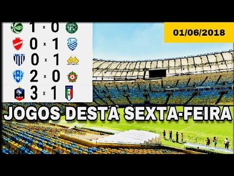 Jogos desta Sexta-feira 01/06/2018 | Série B / & Amistoso - Melhores Momentos e Gols COMPLETO !!