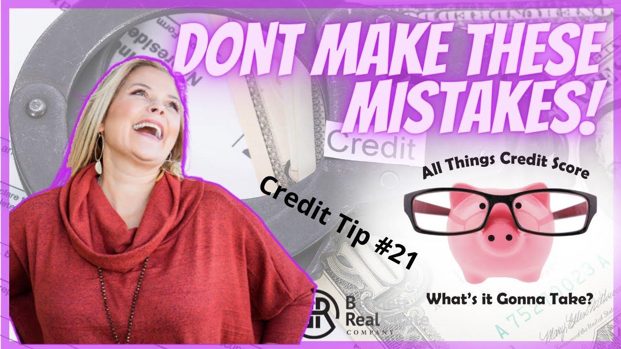 Credit Tip #21