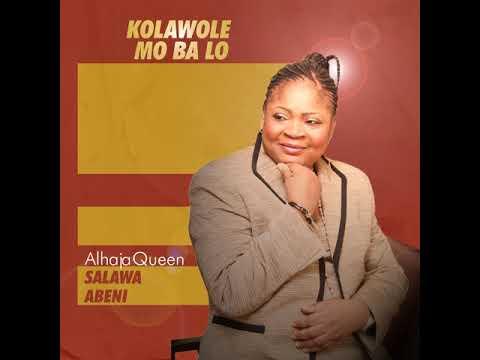 Download Alhaja Queen Salawa Abeni - Asasi Aiye Ko Ni Ran Mi (Official Audio)