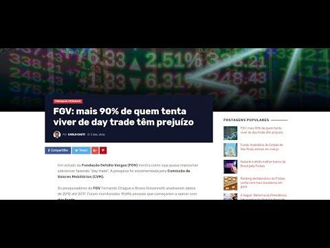 """""""FGV: 90% de quem tenta viver de Day Trade têm prejuízo."""" Minha Opinião Sincera."""