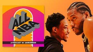 Kawhi Leonard Trade & Why DeMar DeRozan Won | All NBA Podcast