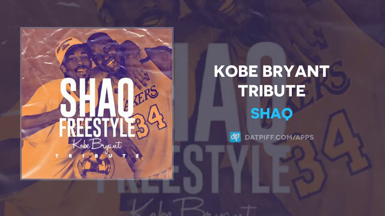 SHAQ - Kobe Bryant Tribute (Freestyle)