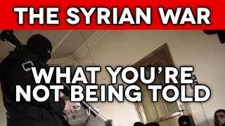 The Syrian War What You