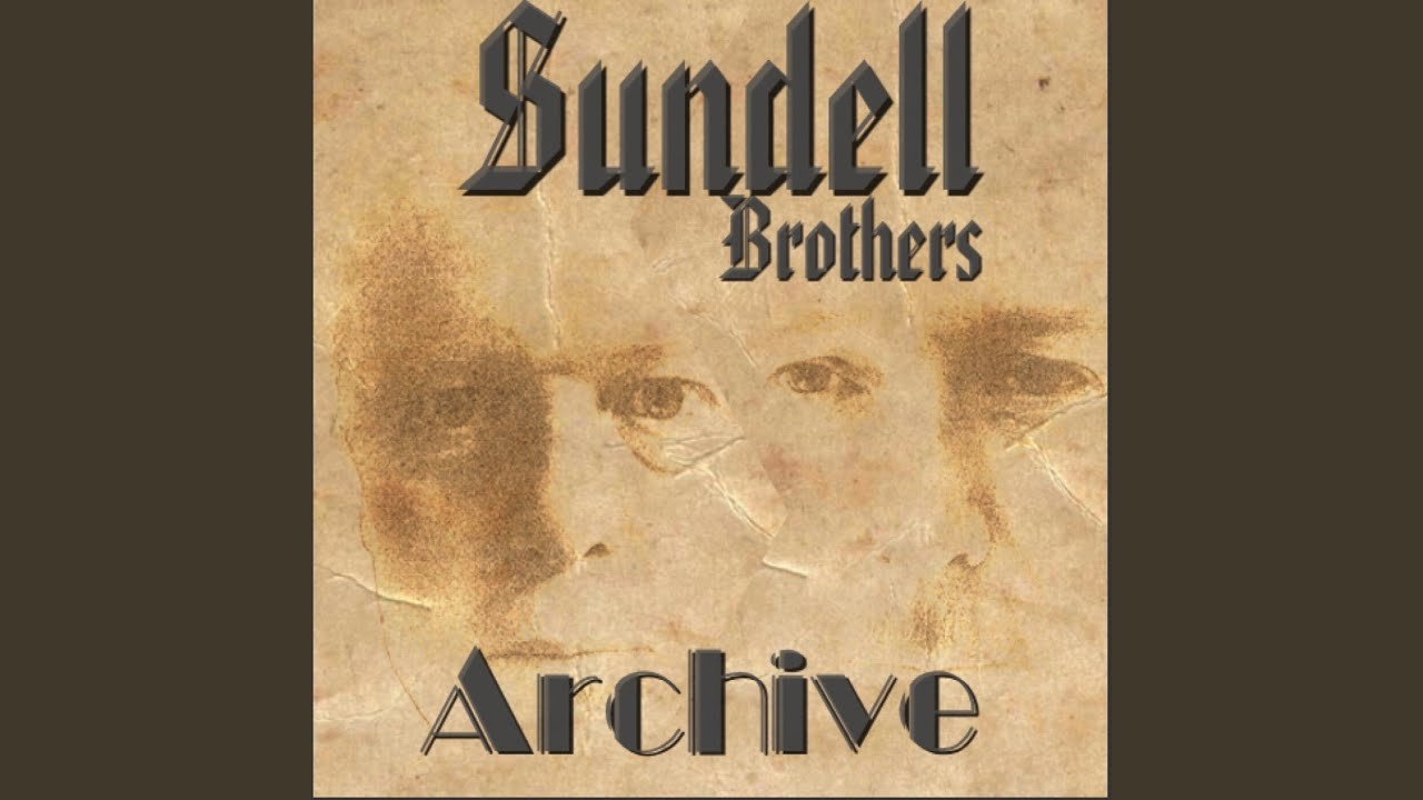 SUNDELL BROTHERS