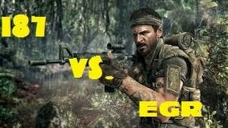 187 vs. EGR (Call of Duty: Black Ops)