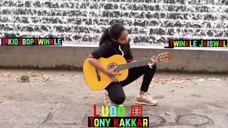 Twinkle Jaiswal (#KidzbopTwinkle) - Ludo | Tony Kakkar | Latest Hindi Song 2018